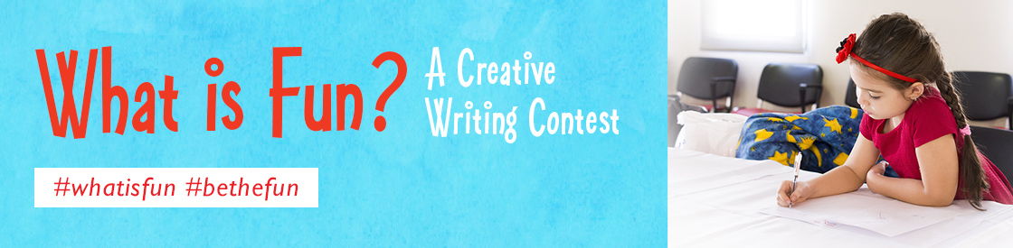 What is Fun? Creative Writing Contest Presented by University of Phoenix